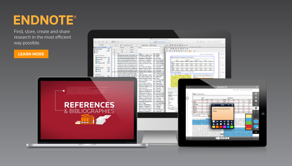 EndNote: Find, store,create and share research in the most efficient way possible.